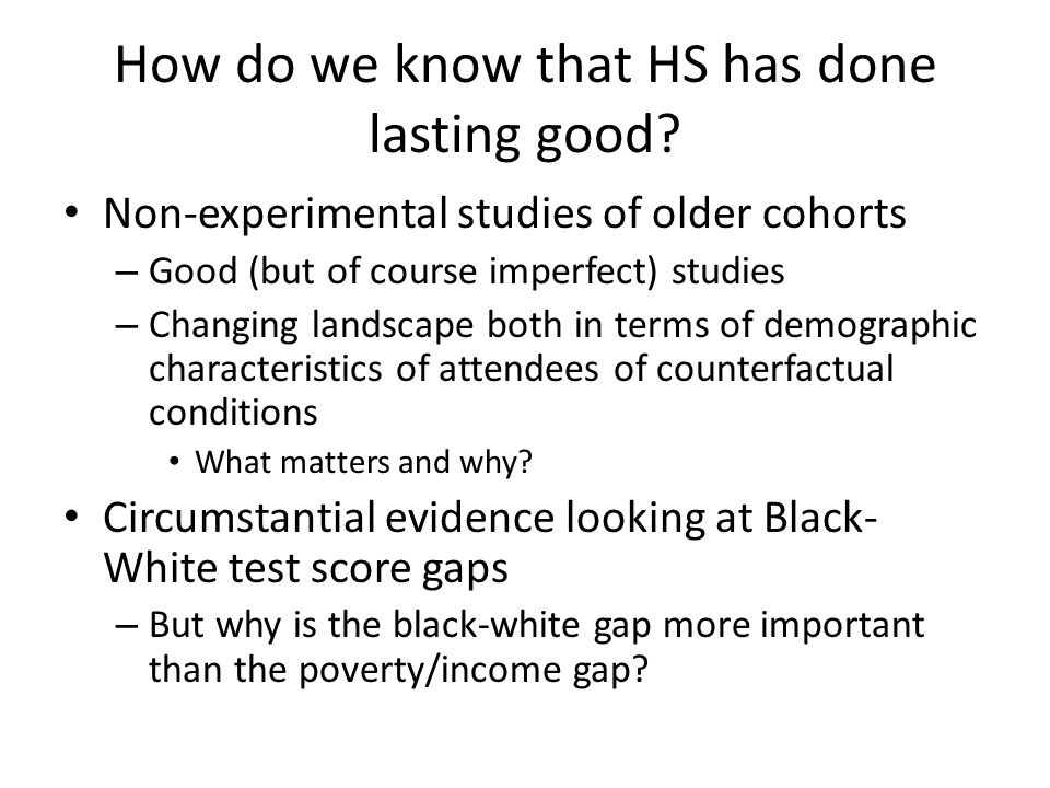 How do we know that HS has done lasting good.