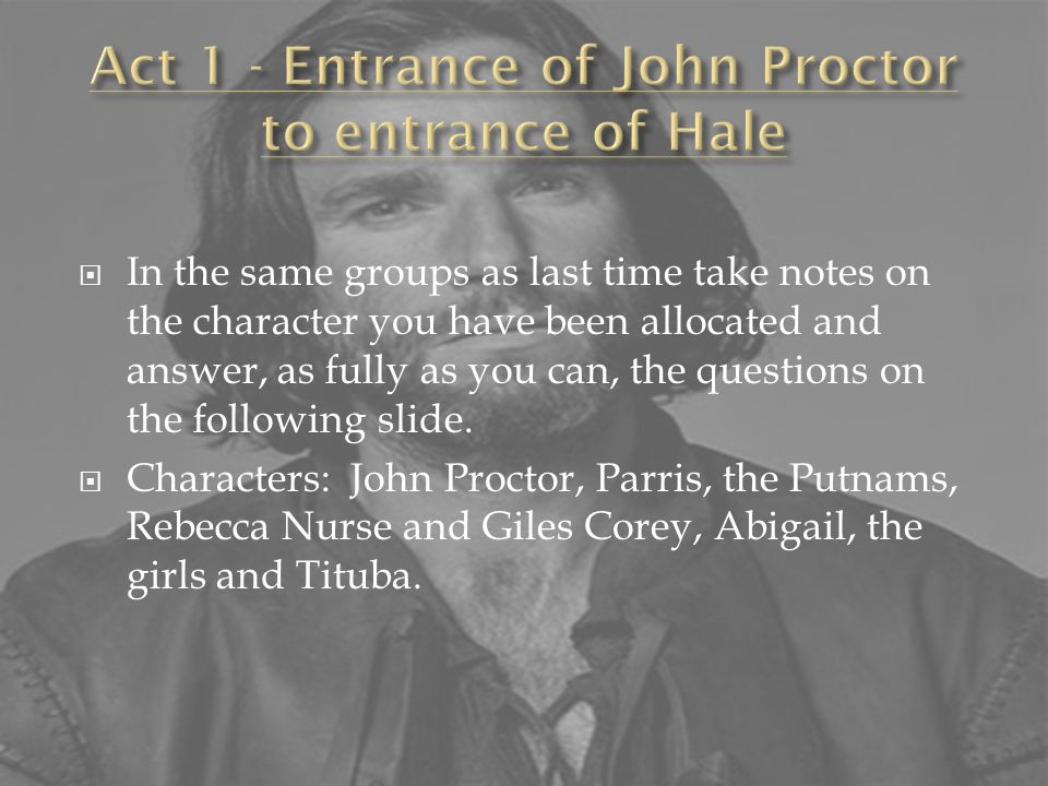  What do we see/learn of Hathorne's character in this opening scene.