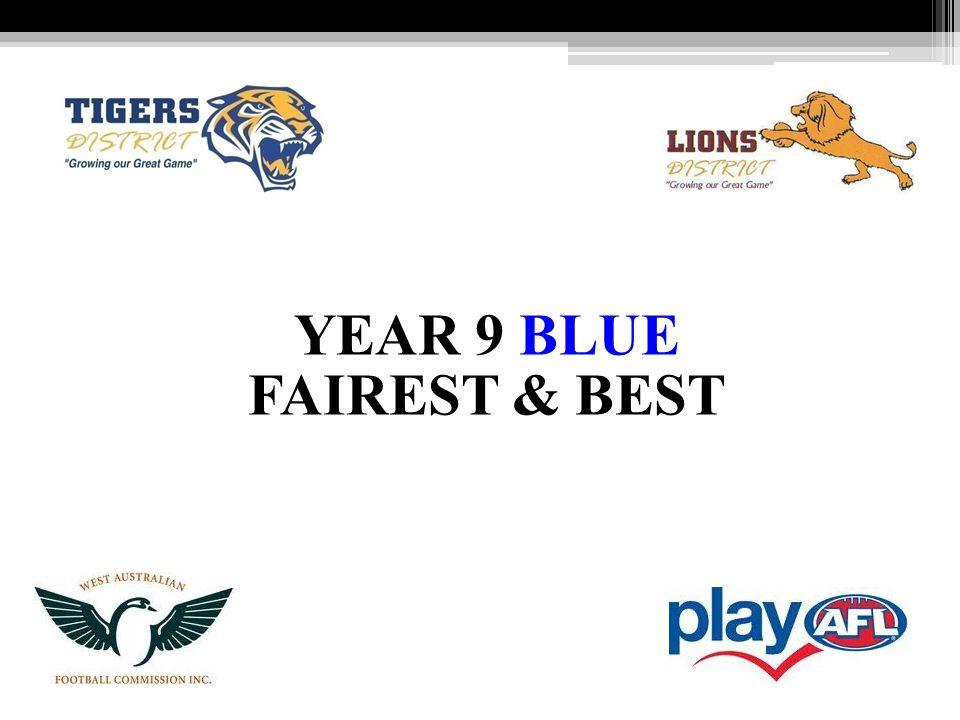 YEAR 9 BLUE FAIREST & BEST