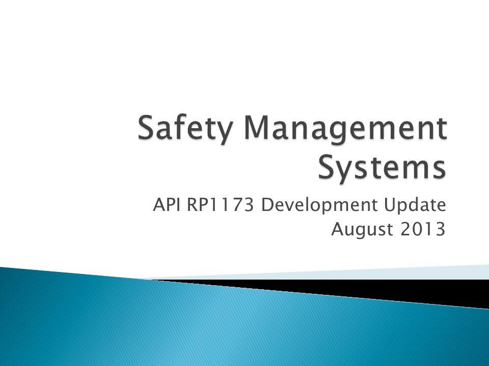 API RP1173 Development Update August 2013
