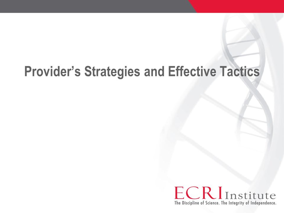 Provider's Strategies and Effective Tactics