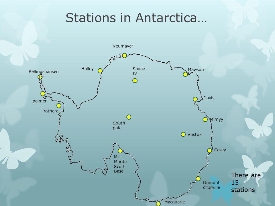 "Stations in Antarctica… Bellingshausen palmer Rothera Halley Neumayer Sanae IV South pole Mc Murdo Scott Base Macquarie Dumont d""Urville Casey Mawson"