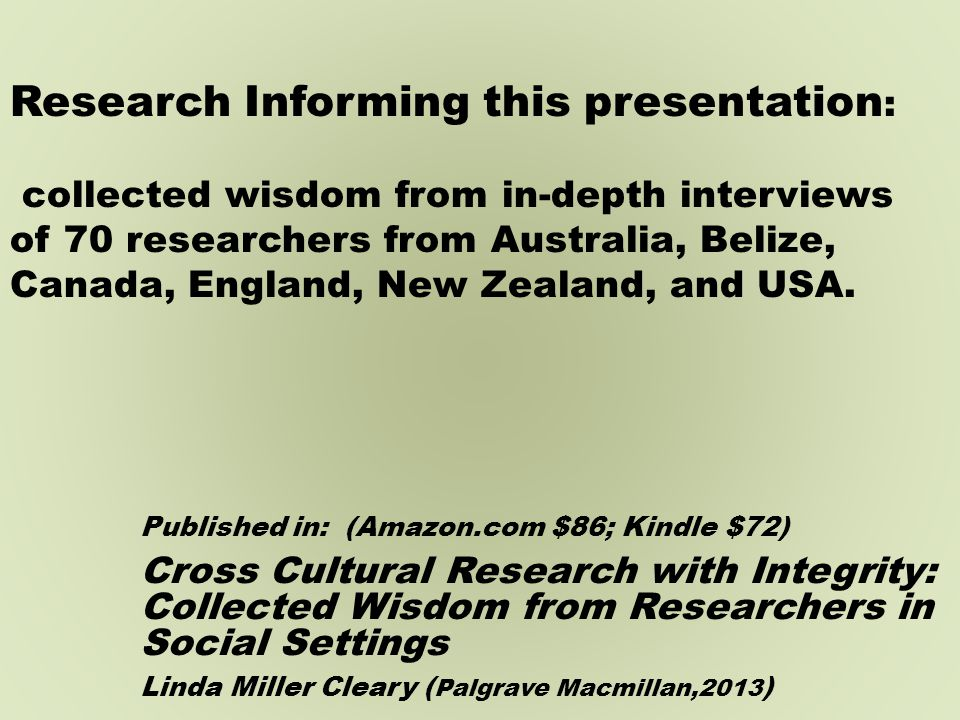 Cross-cultural research is steeped in methodological and ethical quandaries.
