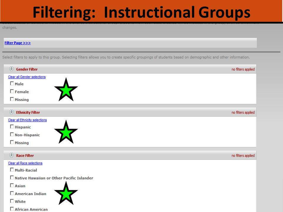 Filtering: Instructional Groups