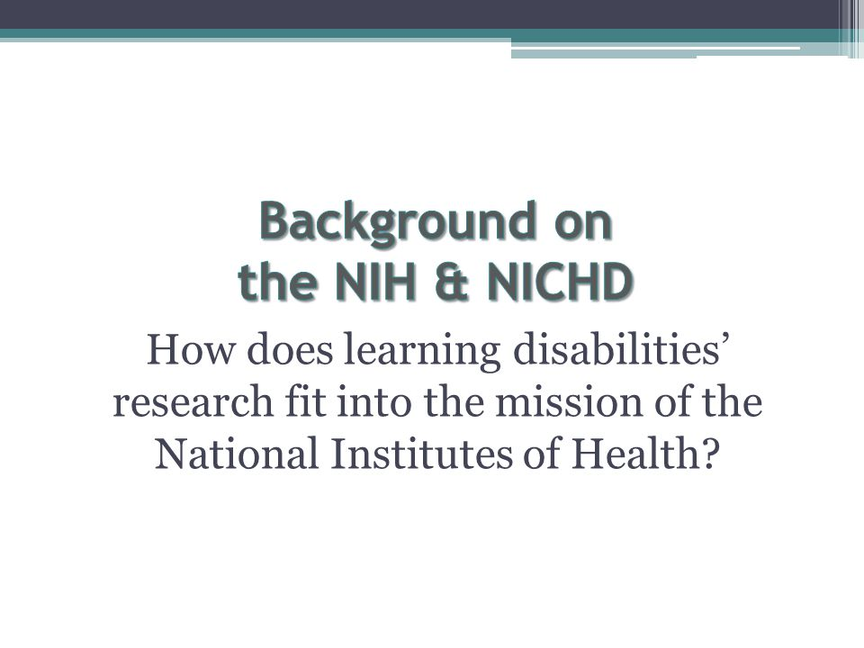 How does learning disabilities' research fit into the mission of the National Institutes of Health
