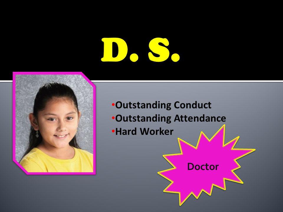 A/B Honor Roll Choir Outstanding Attendance Spelling Bee Participant Artist