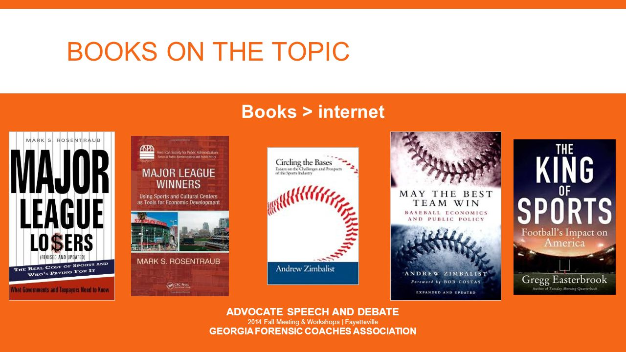 BOOKS ON THE TOPIC Books > internet ADVOCATE SPEECH AND DEBATE 2014 Fall Meeting & Workshops | Fayetteville GEORGIA FORENSIC COACHES ASSOCIATION