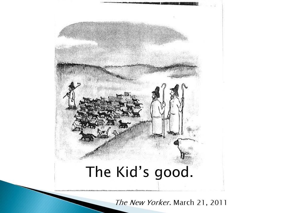 The Kid's good. The New Yorker. March 21, 2011