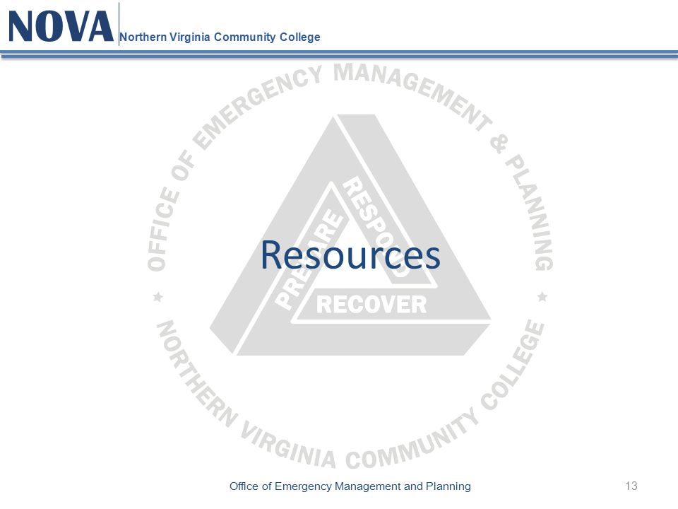 13 NOVA Northern Virginia Community College Office of Emergency Management and Planning Resources