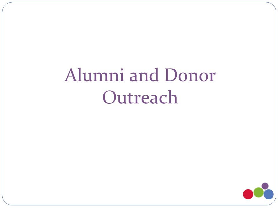 Alumni and Donor Outreach