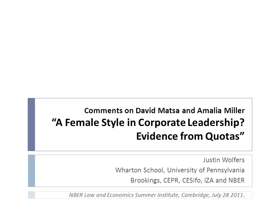Comments on David Matsa and Amalia Miller A Female Style in Corporate Leadership.