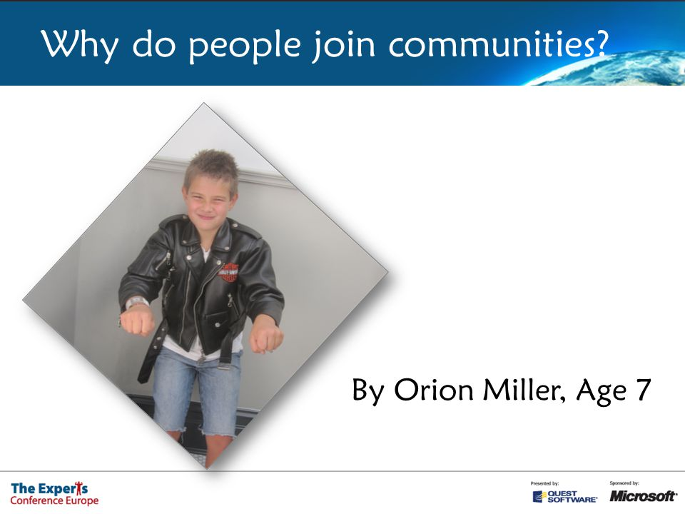 Why do people join communities By Orion Miller, Age 7