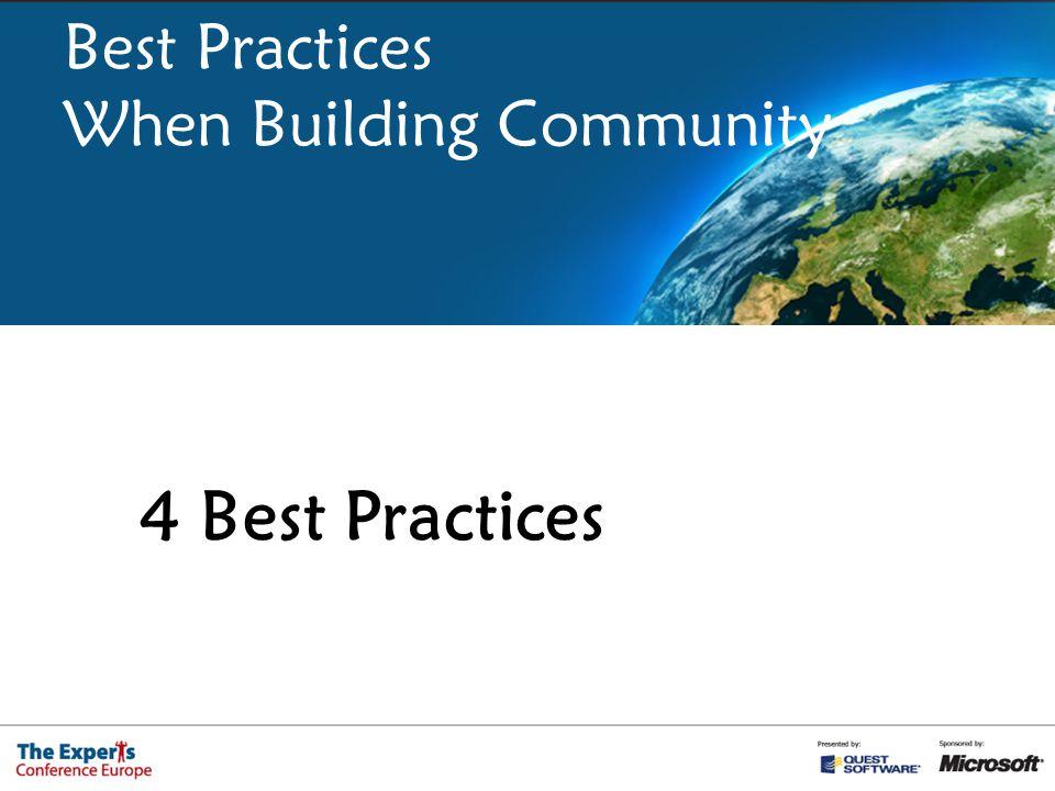 Best Practices When Building Community 4 Best Practices