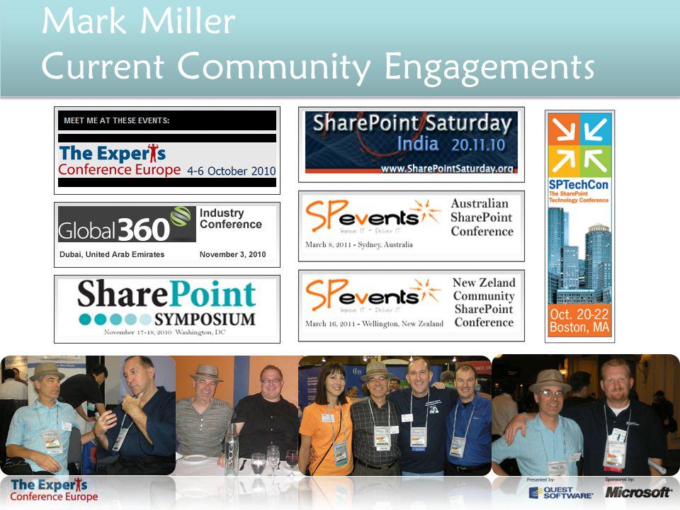 Mark Miller Current Community Engagements