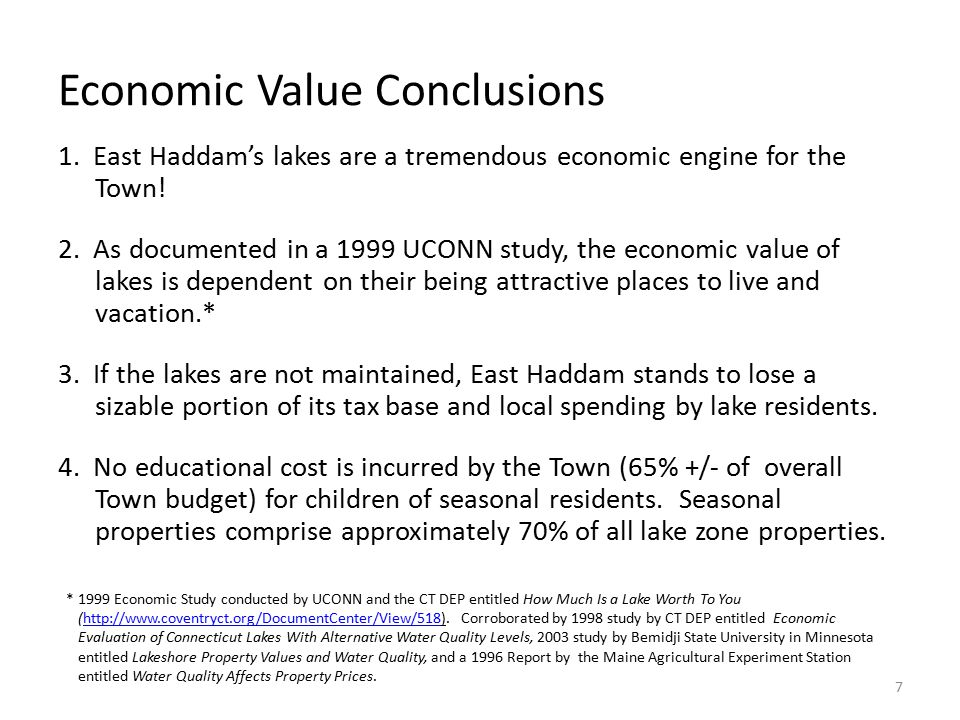 Economic Value Conclusions 1. East Haddam's lakes are a tremendous economic engine for the Town.