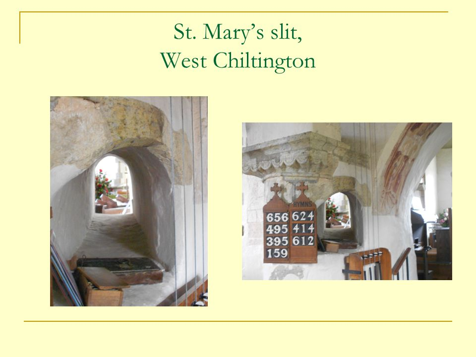 St. Mary's slit, West Chiltington