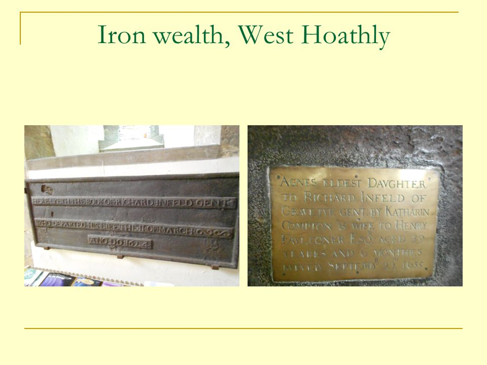 Iron wealth, West Hoathly