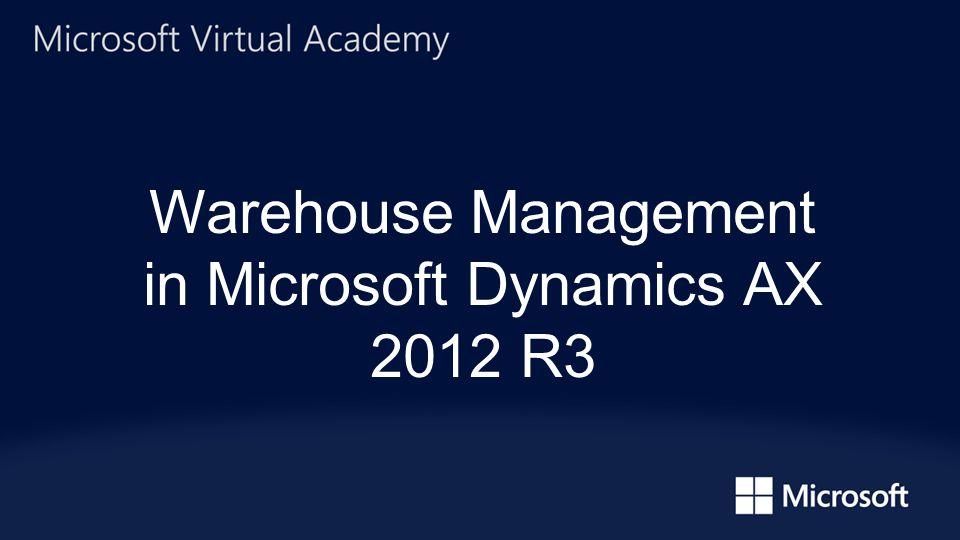 Warehouse Management in Microsoft Dynamics AX 2012 R3