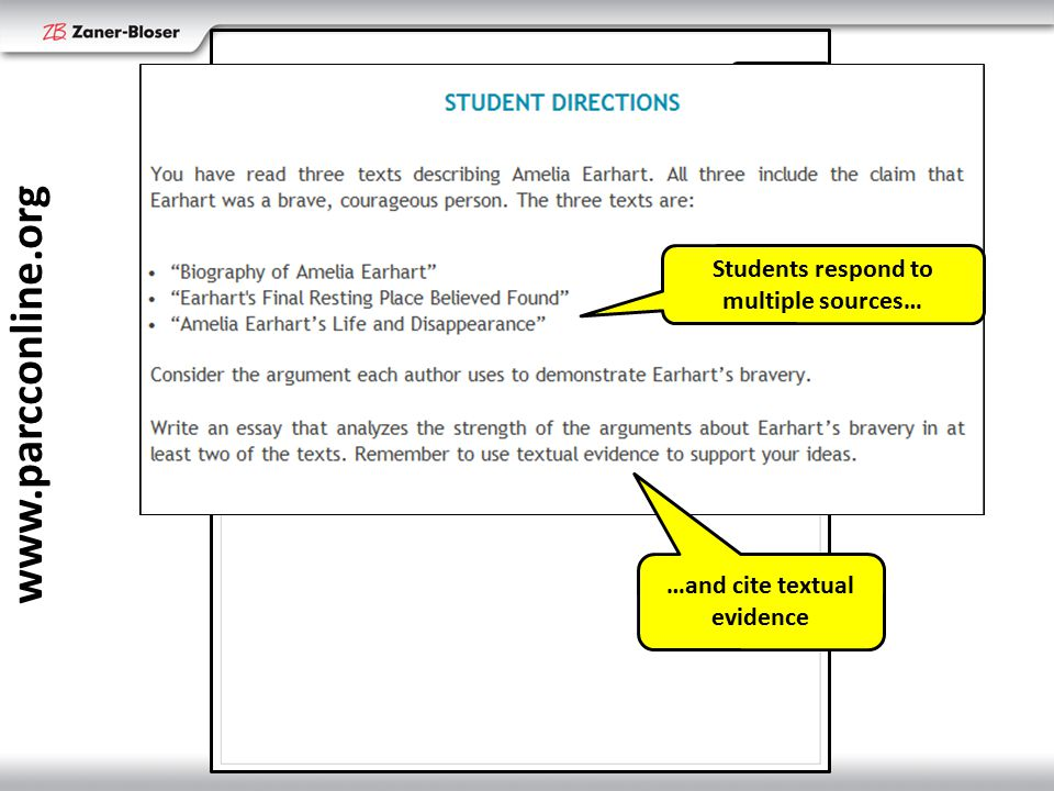 www.parcconline.org Grade 7 Students respond to multiple sources… …and cite textual evidence