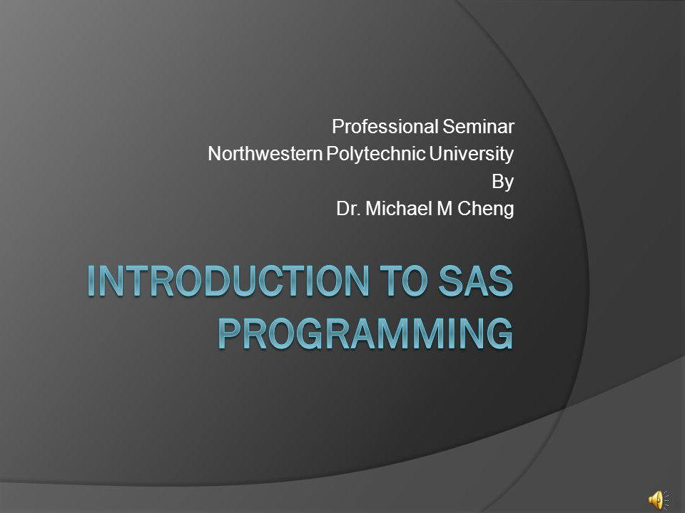 Professional Seminar Northwestern Polytechnic University By Dr. Michael M Cheng