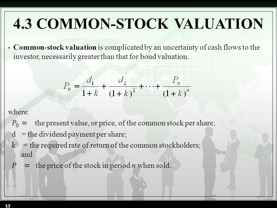 4.3 COMMON-STOCK VALUATION 13