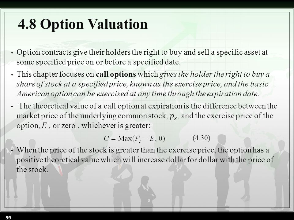 4.8 Option Valuation (4.30) 39