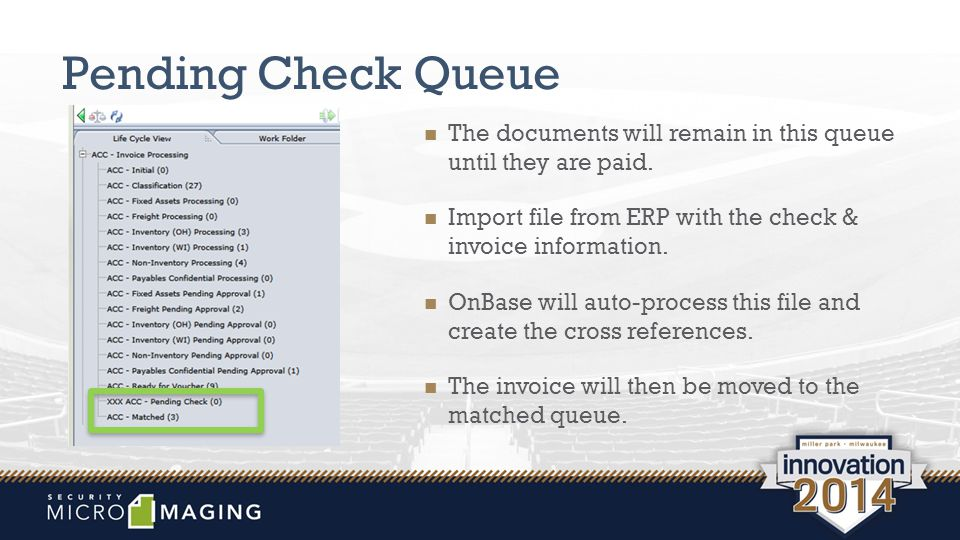 Pending Check Queue The documents will remain in this queue until they are paid.