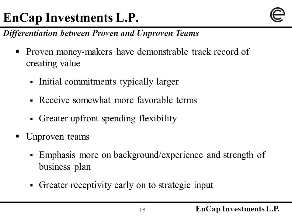 EnCap Investments L.P. 13 EnCap Investments L.P.