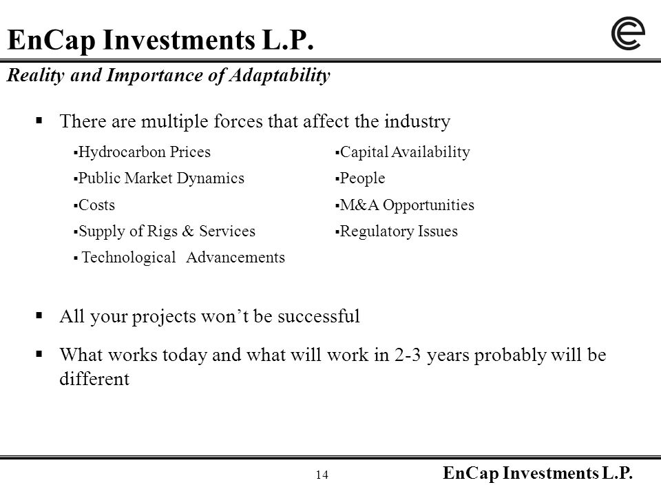 EnCap Investments L.P. 14 EnCap Investments L.P.
