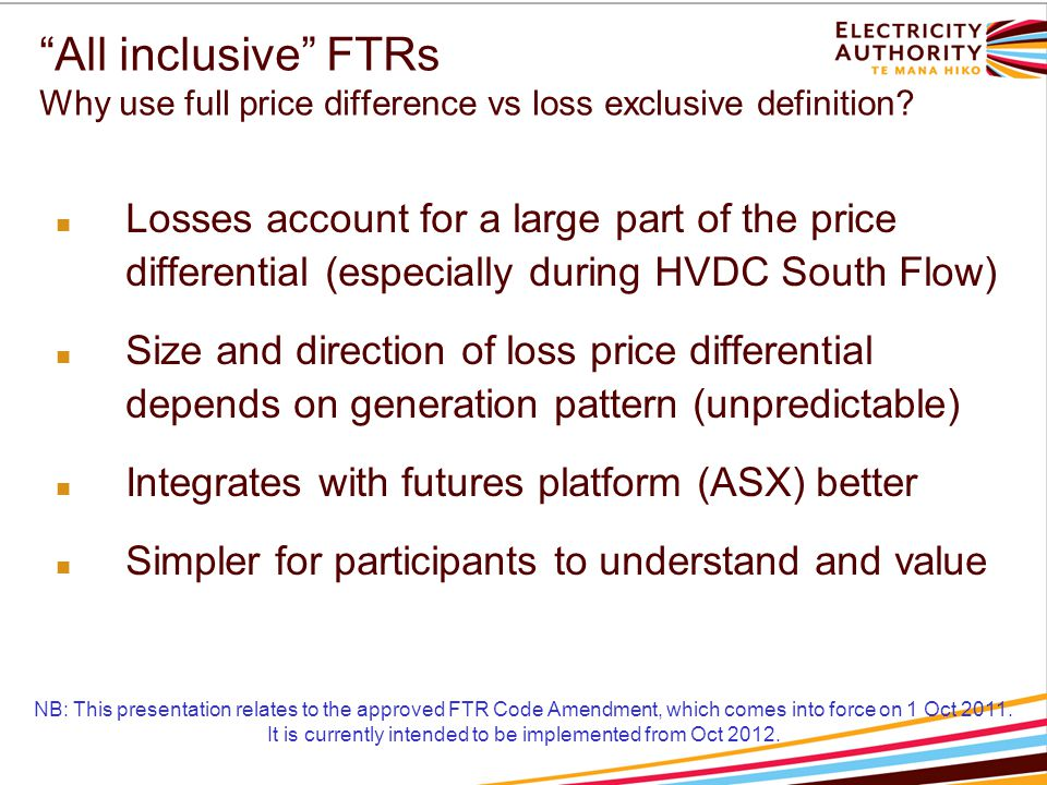 """All inclusive"" FTRs Why use full price difference vs loss exclusive definition? Losses account for a large part of the price differential (especially"