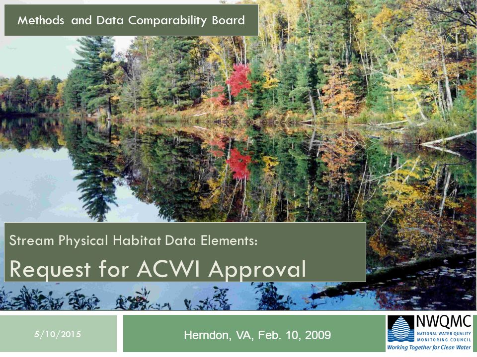 5/10/2015 Stream Physical Habitat Data Elements  Background  Objectives  Description of new data elements