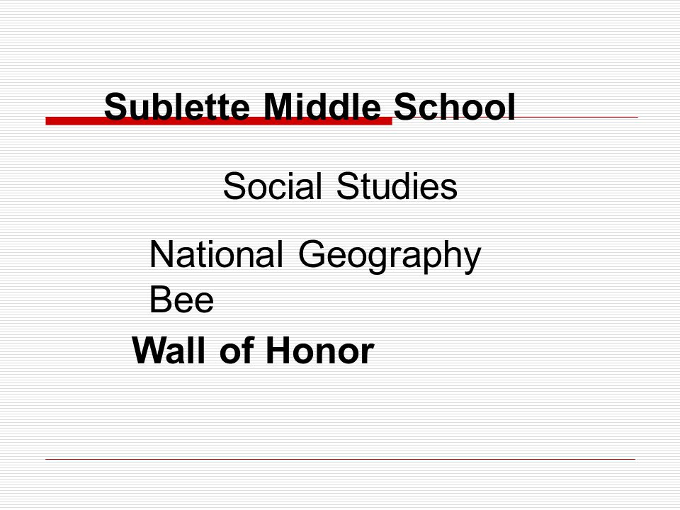 Sublette Middle School Wall of Honor Social Studies National Geography Bee