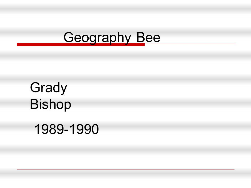 Geography Bee Grady Bishop 1989-1990