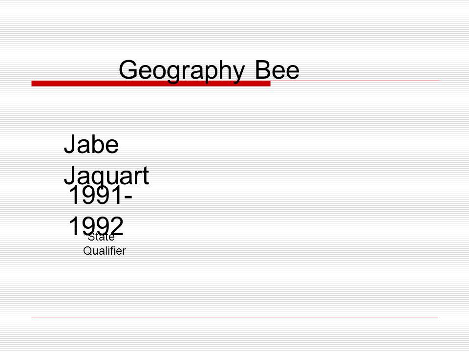 Geography Bee Matthew Avritt 2002- 2003 *State Qualifier