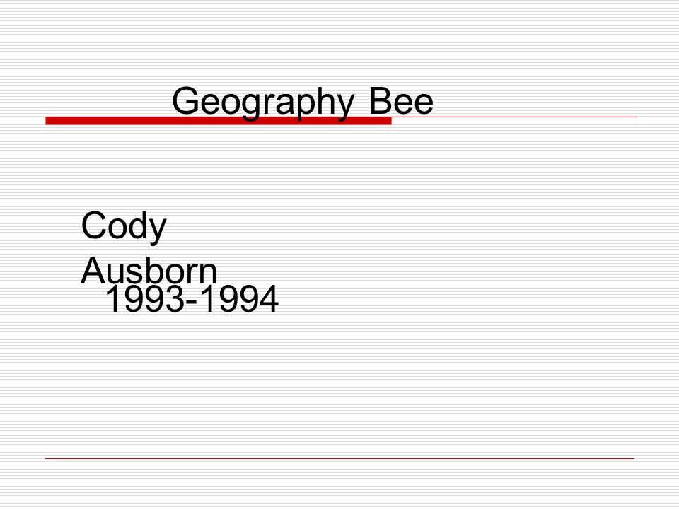 Geography Bee Cody Ausborn 1993-1994
