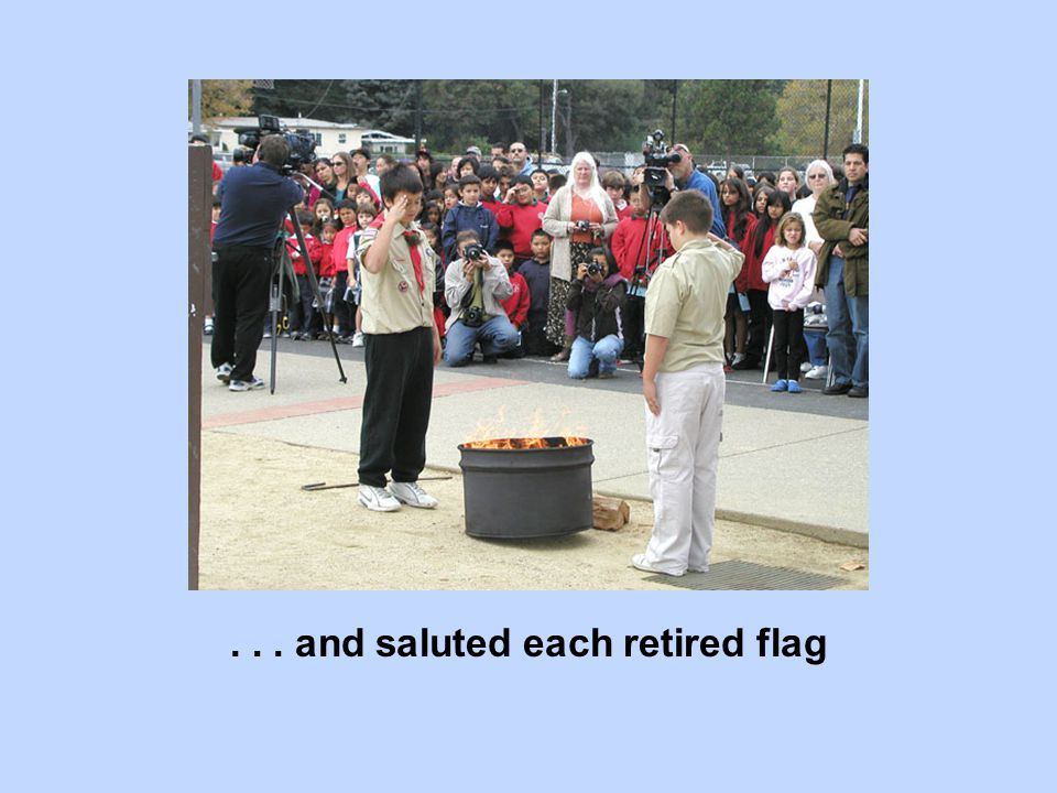 ... and saluted each retired flag