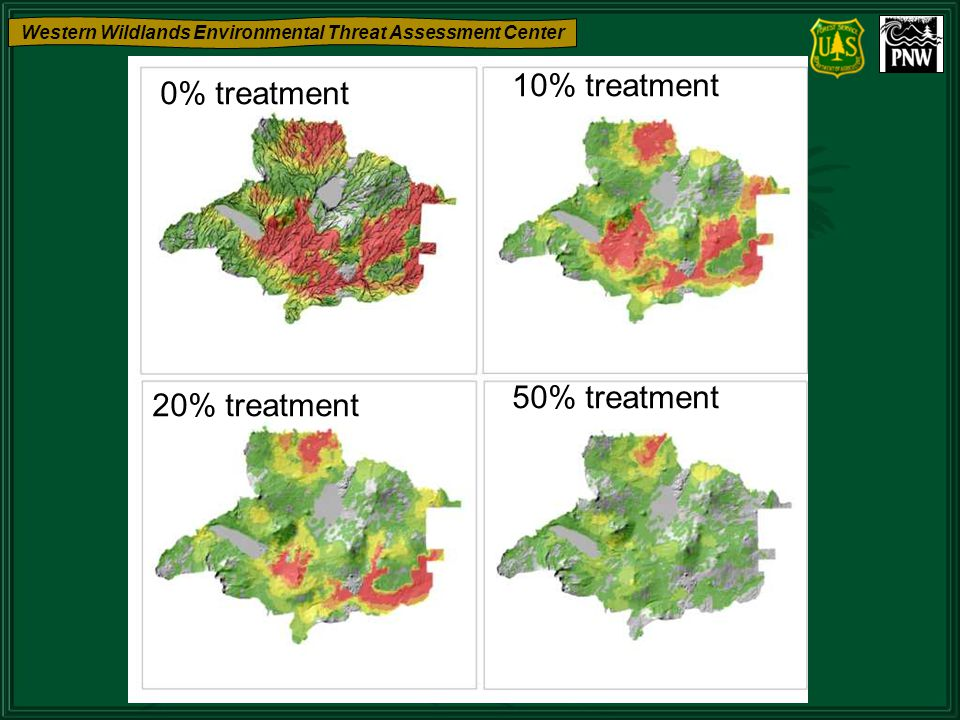 Western Wildlands Environmental Threat Assessment Center 0% treatment 10% treatment 20% treatment 50% treatment