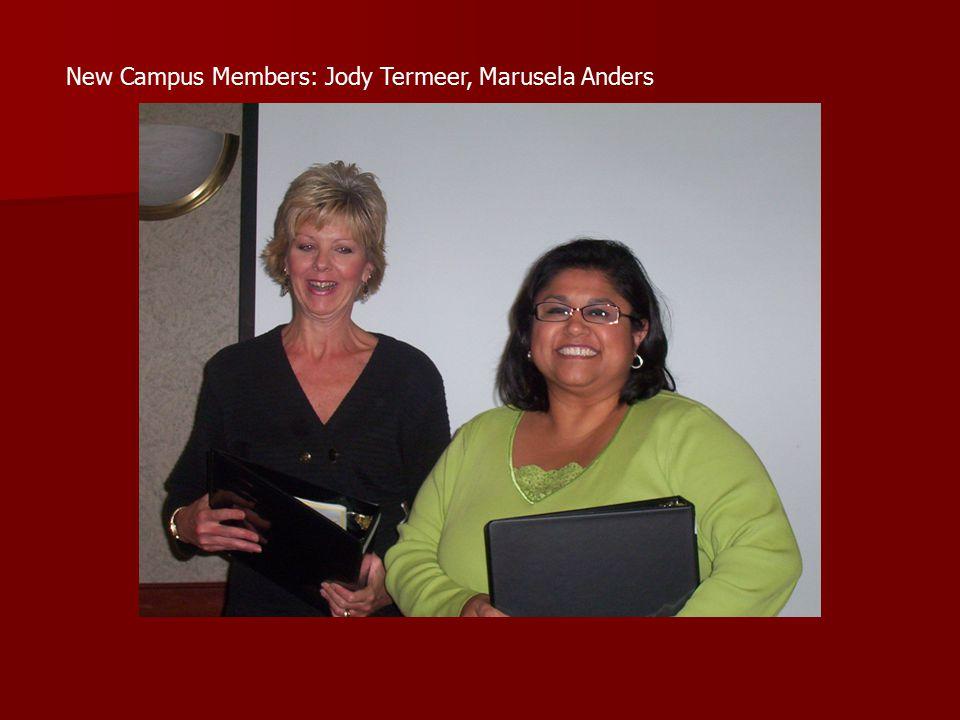 New Campus Members: Jody Termeer, Marusela Anders