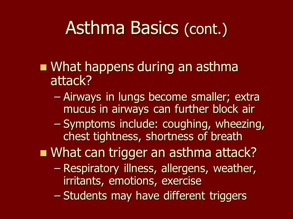 Asthma Basics (cont.)