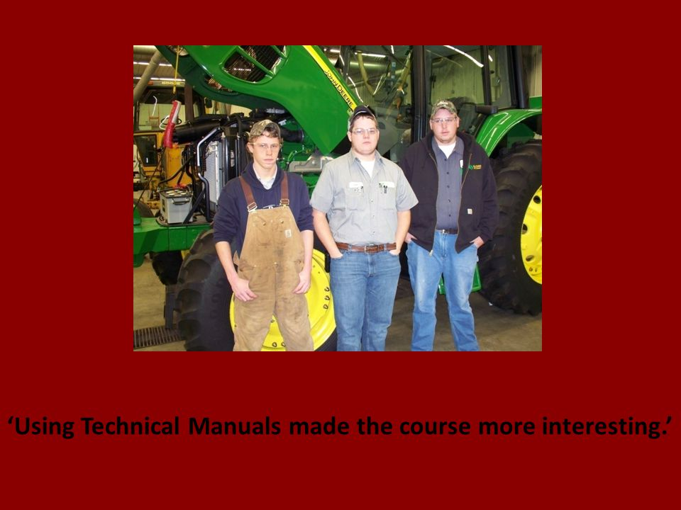 'Using Technical Manuals made the course more interesting.'