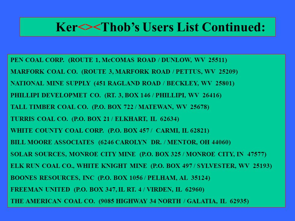 PEN COAL CORP.(ROUTE 1, McCOMAS ROAD / DUNLOW, WV 25511) MARFORK COAL CO.