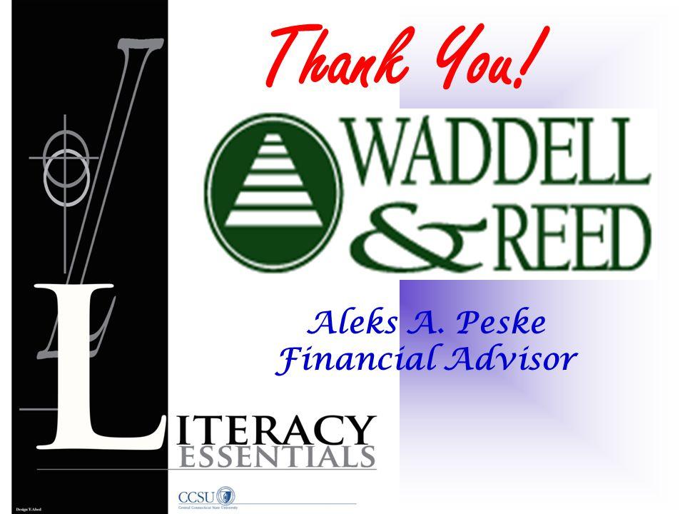 Aleks A. Peske Financial Advisor Thank You!