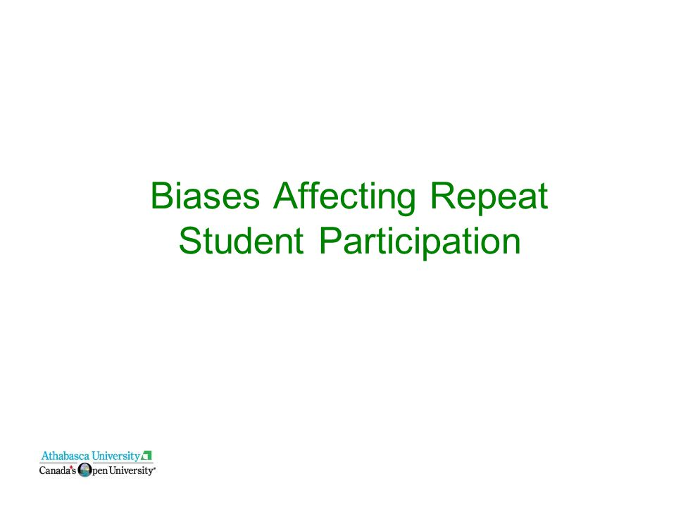 Biases Affecting Repeat Student Participation