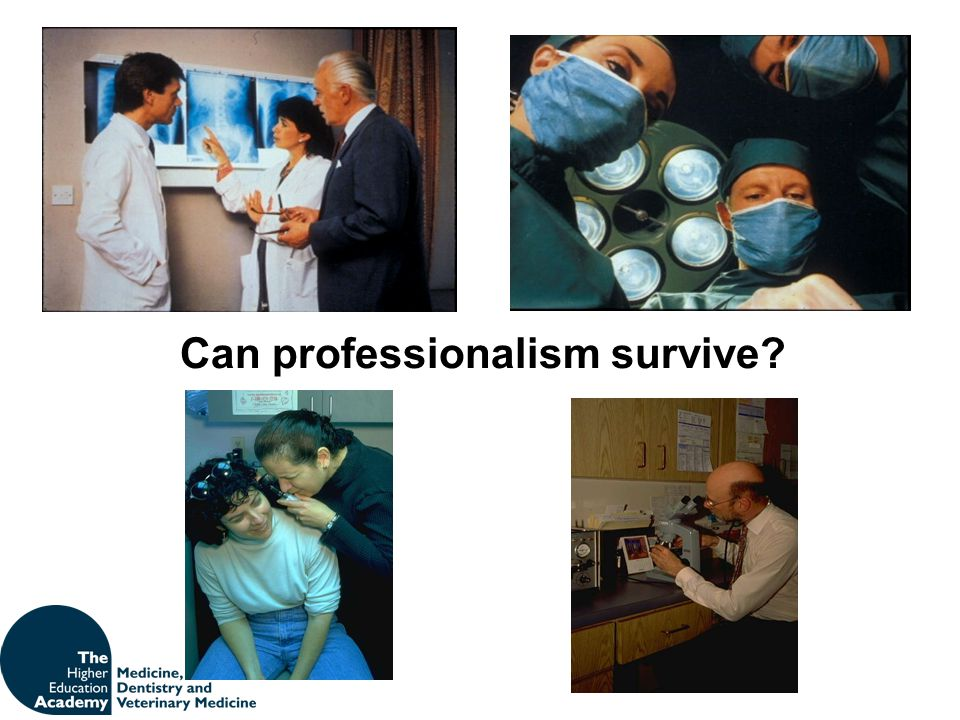 Can professionalism survive?