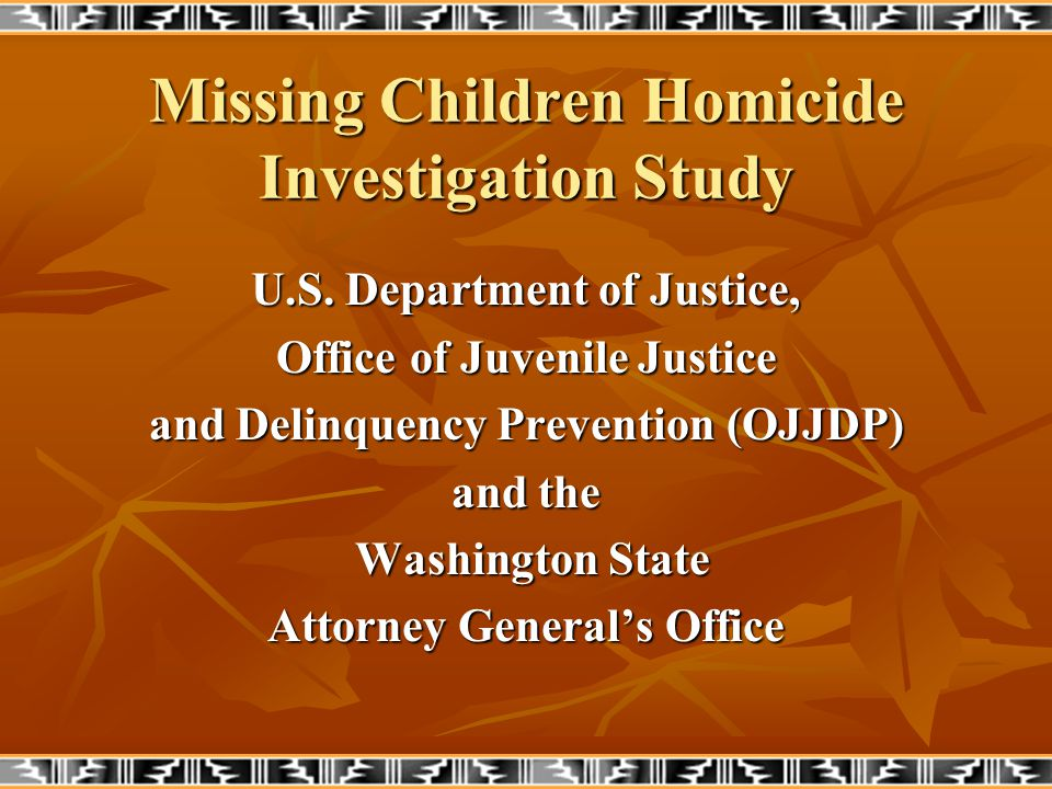 Missing Children Homicide Investigation Study U.S.