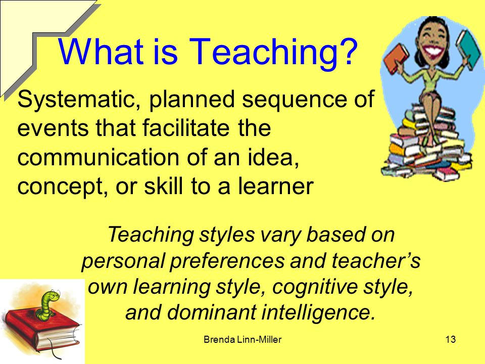 Brenda Linn-Miller13 What is Teaching.