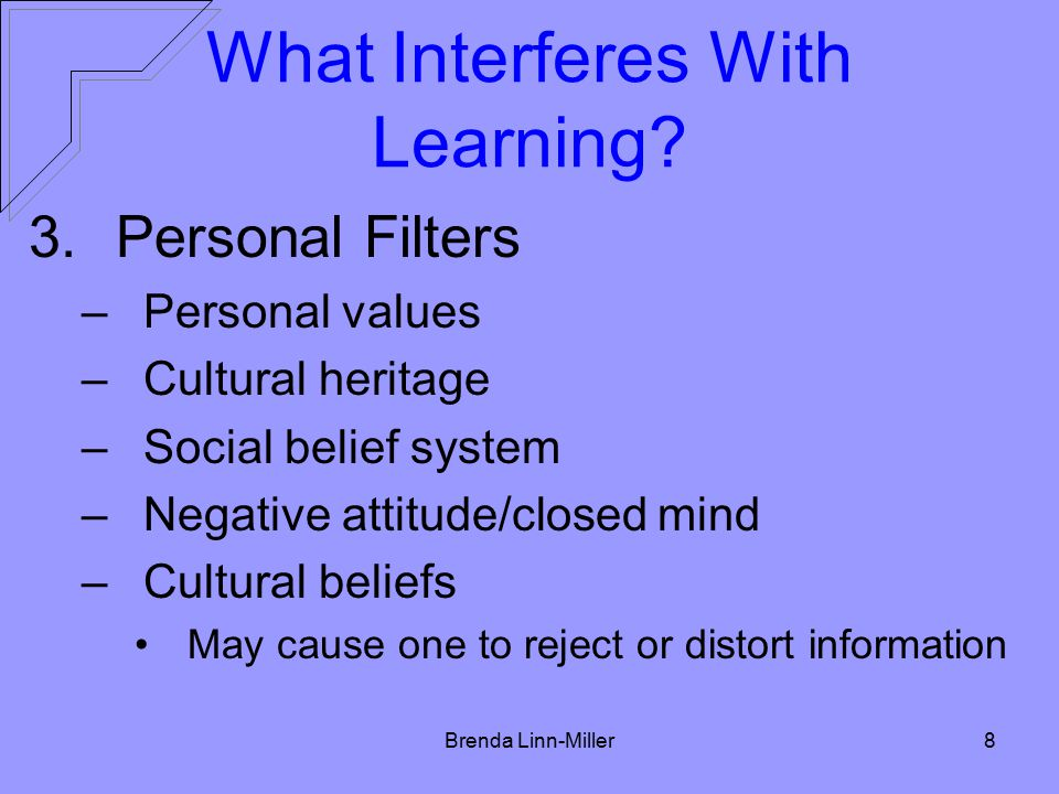 Brenda Linn-Miller8 What Interferes With Learning.