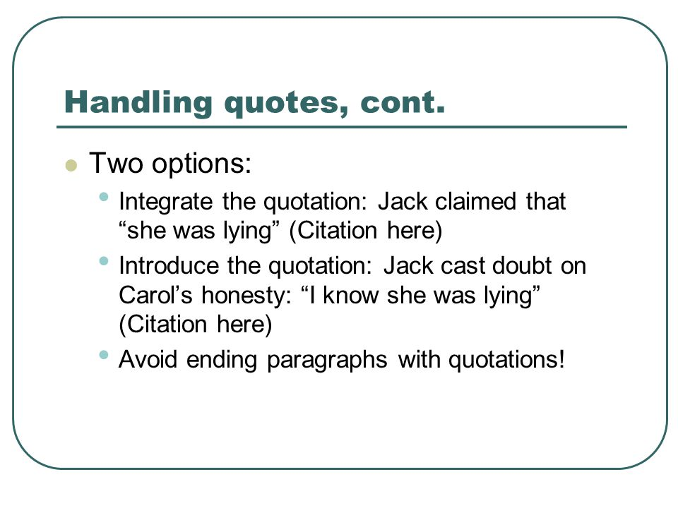 Handling quotes, cont.