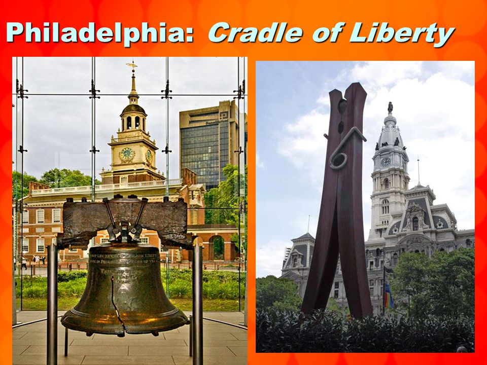 Philadelphia: Cradle of Liberty