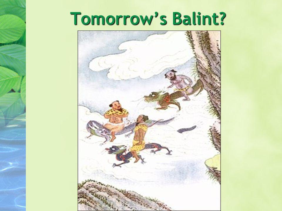 Tomorrow's Balint?